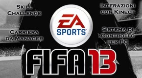 FIFA 13 - Carriera da Manager, Skill Challange, Interazioni con Kinect, Sistema di Controllo per PC