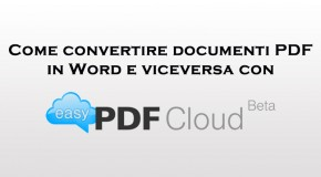 Come convertire documenti PDF in Word e viceversa con easyPDF Cloud